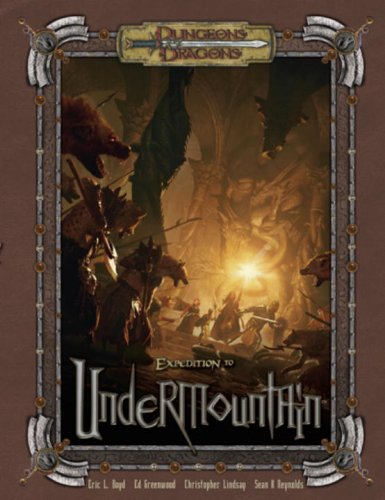 Expedition to Undermountain (Dungeons & Dragons d20 3.5 Fantasy Roleplaying, Adventure)
