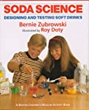 img - for Soda Science (Boston Children's Museum Activity Book) by Bernard Zubrowski (1997-05-20) book / textbook / text book