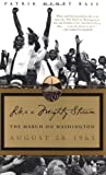 Like a Mighty Stream: The March on Washington August 28,1963