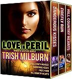 Love in Peril: Romantic Suspense Bundle