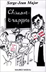 Chausse-trap(p)es par Major