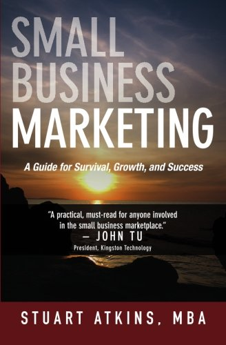 Download Small Business Marketing: A Guide for Survival Growth and Success pdf epub