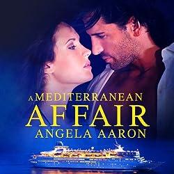 A Mediterranean Affair