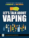 Let's Talk About Vaping: A Guide for Teens on the
