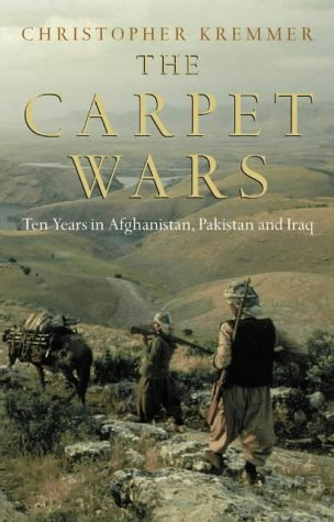 The Carpet Wars - A Journey Across the Islamic Heartlands