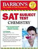 img - for Barron's SAT Subject Test Chemistry, 11th Edition book / textbook / text book