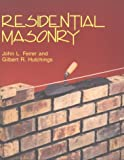 Residential Masonry, John L. Feirer and Gilbert R. Hutchings, 0026681005
