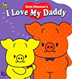 img - for I Love My Daddy : Naptime Tales book / textbook / text book