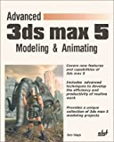 img - for Advanced 3ds max 5 Modeling & Animating book / textbook / text book