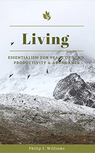 living-essentialism-for-peace-of-mind-productivity-abundance