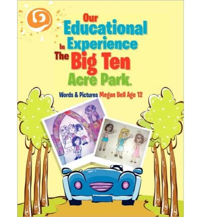 Download Our Educational Experience In The Big Ten Acre Park (Paperback) - Common PDF