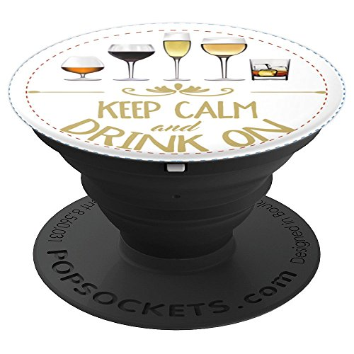 Red Zinfandel Syrah Wine - Keep Calm and Drink On Wine Alcohol Red White Rose - PopSockets Grip and Stand for Phones and Tablets