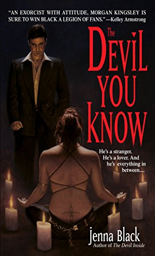 The Devil You Know (Morgan Kingsley, Exorcist, Book 2)