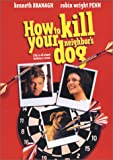 How To Kill Your Neighbor's Dog poster thumbnail