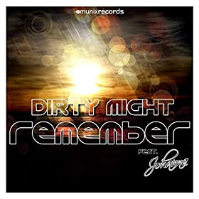 Dirty Might feat. Johanna-Remember