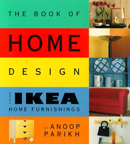the book of home design using ikea home furnishings anoop parikh 9780062734051 amazoncom books - Books On Home Design