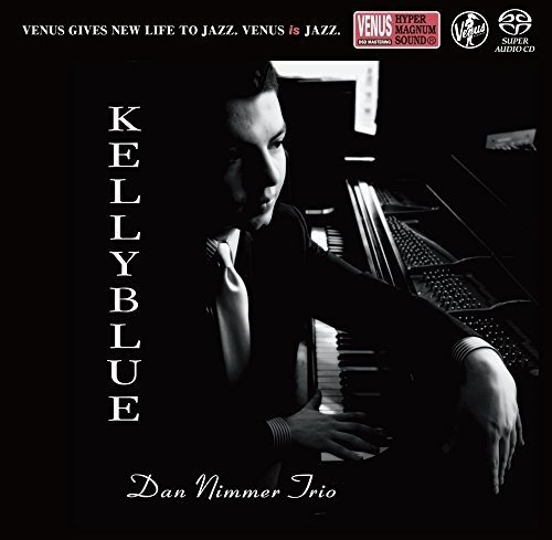 SACD : Dan Nimmer - Kelly Blue (Japan - Import)