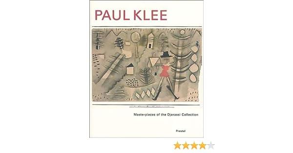 Paul Klee: Masterpieces of the Djerassi Collection: Paul Klee, Kunst ...