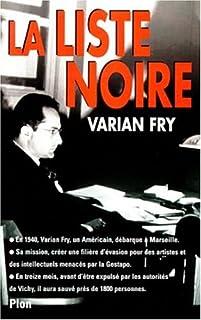La liste noire : le réseau Fry, Fry, Varian