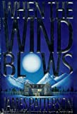 When the Wind Blows, James Patterson, 0316693324