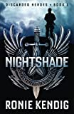 Nightshade (Discarded Heroes) (Volume 1)