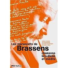 MANUSCRITS DE BRASSENS(LES) : CHANSONS ET BROUILLONS INÉDITS 3VOLS