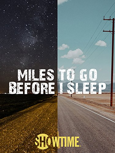 Miles To Go Before I Sleep (Pearl Smith Chad)