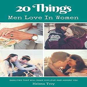 20 Things Men Love in Women Audiobook