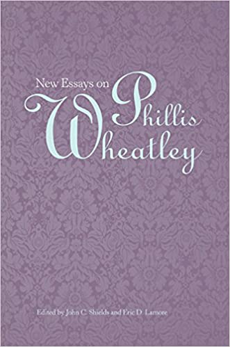 Amazoncom New Essays On Phillis Wheatley  John C  Amazoncom New Essays On Phillis Wheatley  John C  Shields Eric D Lamore Books High School Dropout Essay also Example Essay Papers  Essay Good Health