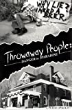 Throwaway People - Danger in Paradise, Opack, Peter, 1886028494