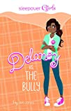 img - for Sleepover Girls: Delaney vs. the Bully book / textbook / text book