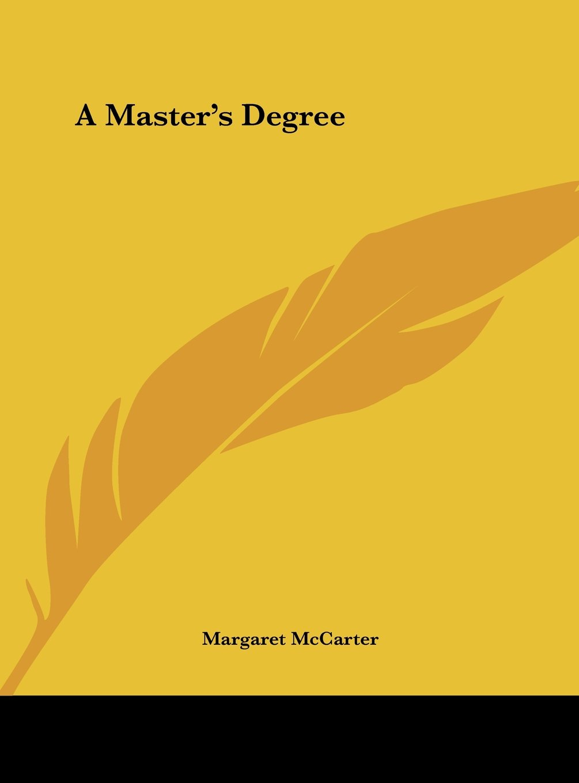 A Master's Degree ebook