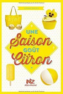 Une saison goût citron, tome 1 par Philbin