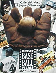 Great Baseball Films: From Right off the Bat to a League of Their Own