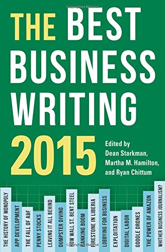 The Best Business Writing 2015 (Columbia Journalism Review Books)