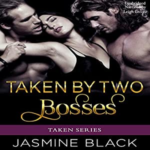Taken by Two Bosses Audiobook
