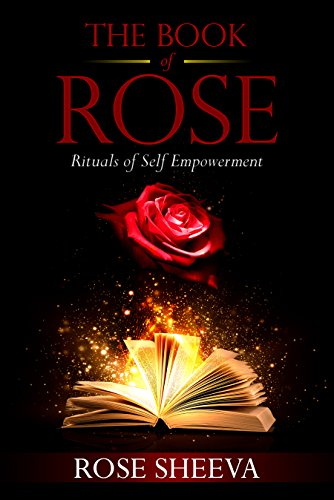 The Book Of Rose : Rituals Of Self - Empowerment by Rose Maina ebook deal