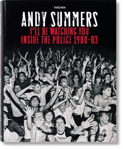 I'll Be Watching You: Inside the Police, 1980-83 by Brand: Taschen