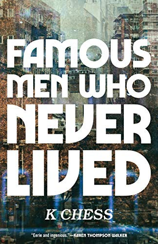 - Famous Men Who Never Lived
