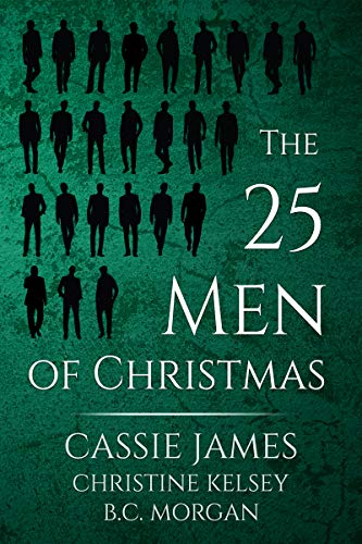 The 25 Men of Christmas by Cassie James