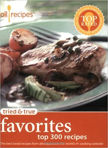 Buy tried and true favorites top 300 recipes tried true book buy tried and true favorites top 300 recipes tried true book online at low prices in india tried and true favorites top 300 recipes tried true forumfinder Choice Image
