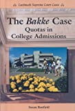 The Bakke Case, Susan Banfield, 0894909681
