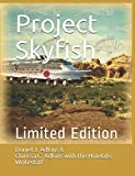 Project Skyfish: Limited Edition (The Furdley Vacation Chronicles)