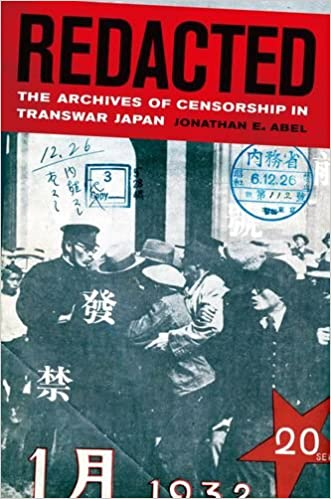 Redacted: The Archives of Censorship in Transwar Japan (Asia Pacific Modern)