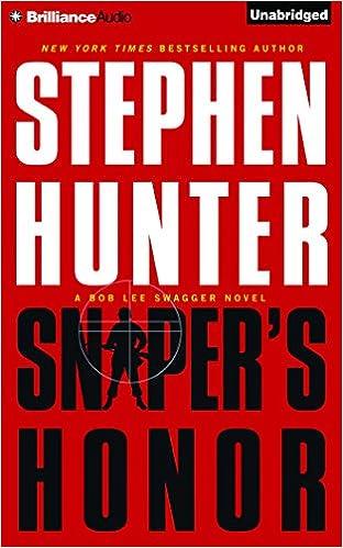 Snipers Honor Bob Lee Swagger Amazonde Stephen Hunter Buck Schirner Fremdsprachige Bucher