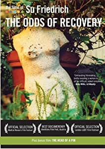 The Films of Su Friedrich: Vol. 5 - The Odds of Recovery