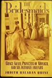 The Bridesmaids: Grace Kelly, Princess of Monaco, and Six Intimate Friends