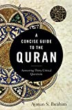 A Concise Guide to the Quran: Answering Thirty