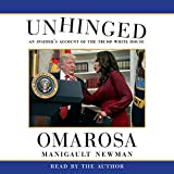 #6: Unhinged: An Insider's Account of the Trump White House