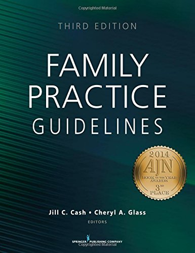 Family Practice Guidelines, Third Edition by Cash Jill C